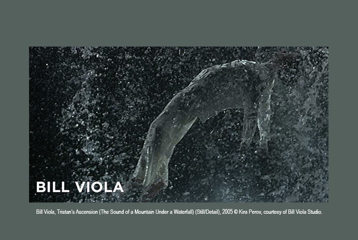 Bill Viola, Tristan's Ascension (The Sound of a Mountain Under a Waterfall) (Still/Detail), 2005 © Kira Perov, courtesy of Bill Viola Studio.
