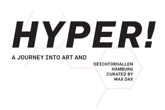 HYPER – Deichtorhallen: Erzählungen in Musik und Kunst (ab 1. März 2019)