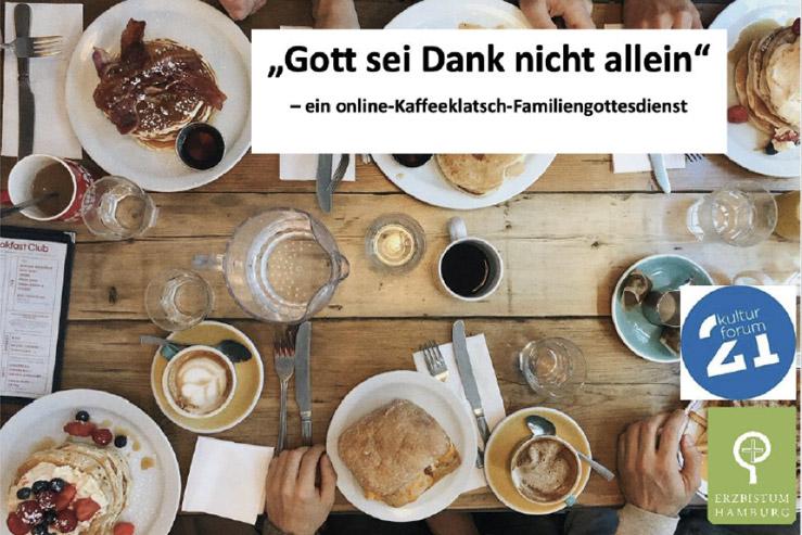 """Online-Kaffeeklatsch-Familiengottesdienst """"Gott sei Dank nicht allein""""!"""